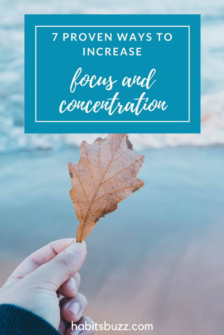 proven ways to increase focus and concentration