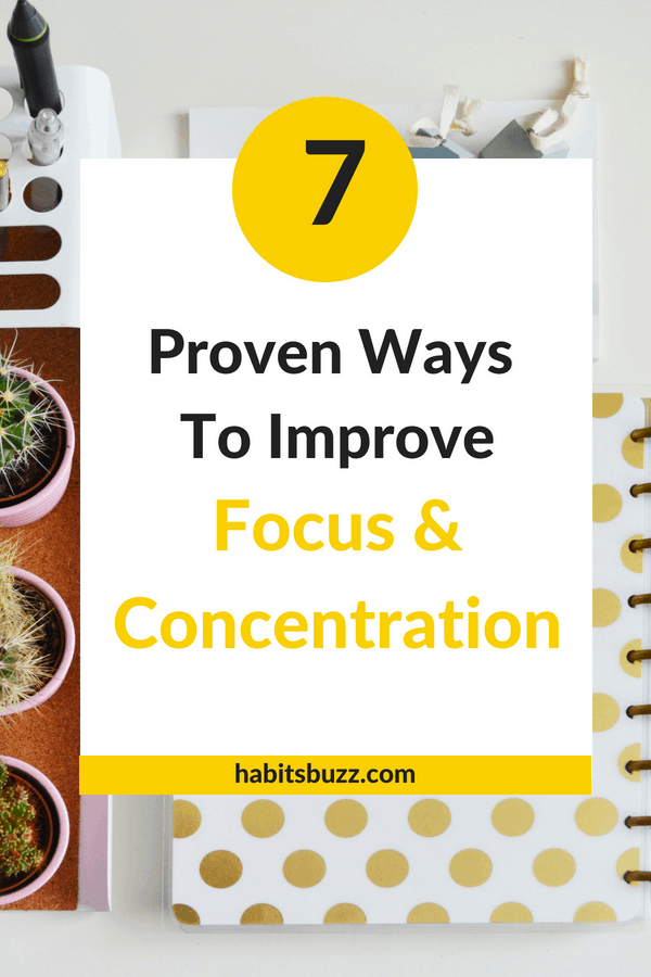 If you want to increase your productivity, you also should be able to stay focused. Learn 7 proven ways to increase focus and concentration.
