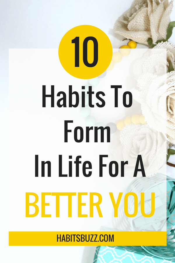 Learn 10 better habits that can improve your personal development journey.