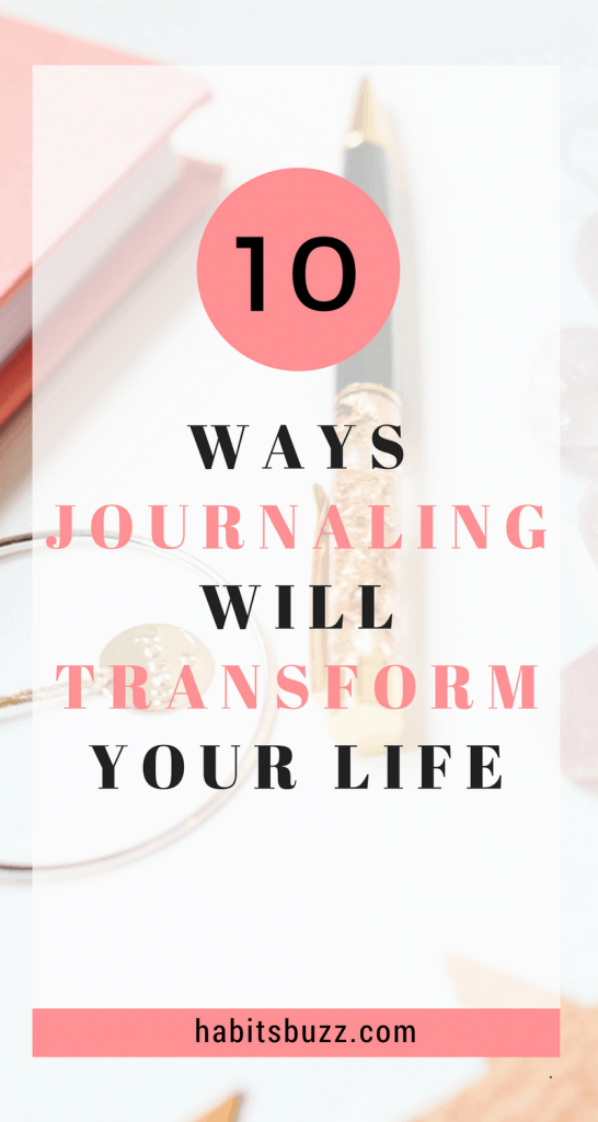 journaling can change your life-10 benefits of journaling