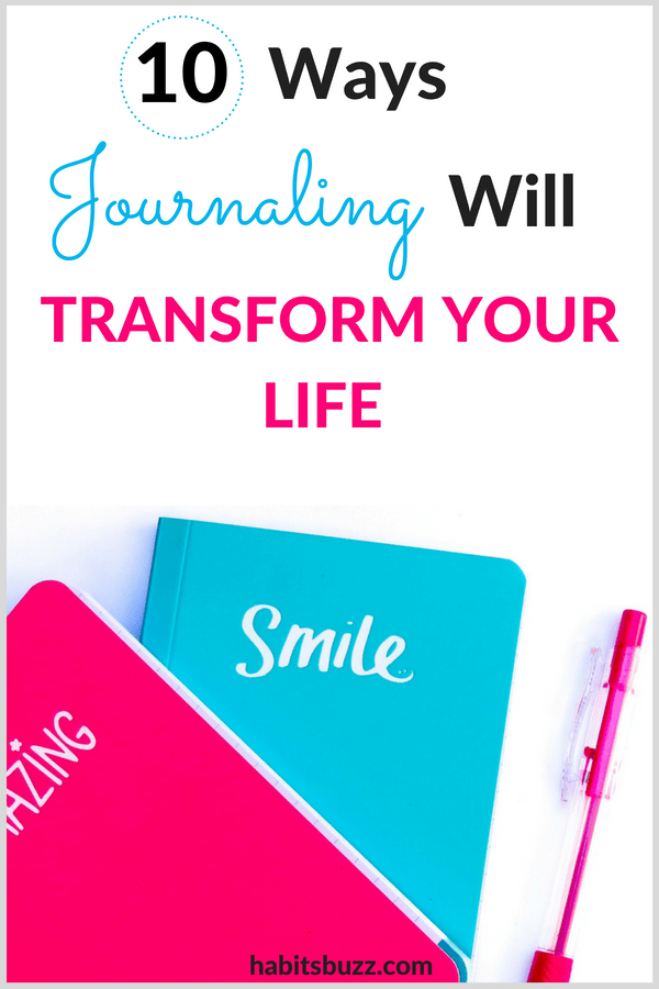 10 benefits of journaling and how it can change your life