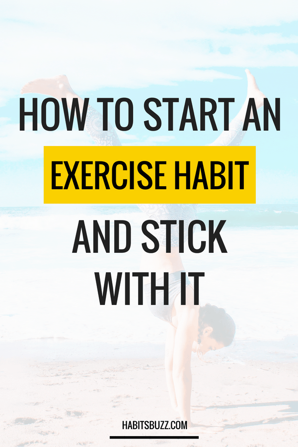 Want to have better habits? If you have tried and failed to create an exercise habit, read this article. Find out how to form an exercise habit that sticks.