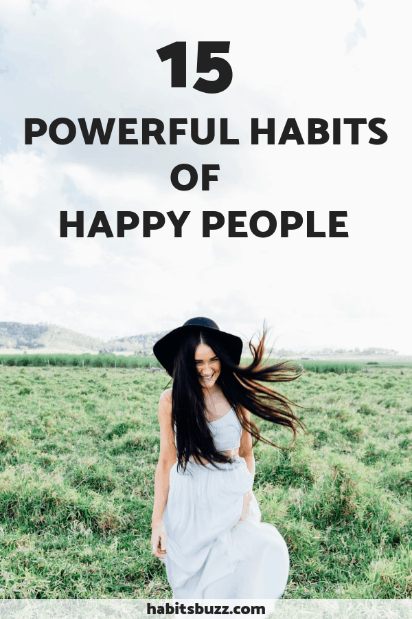 15 powerful habits of happy people