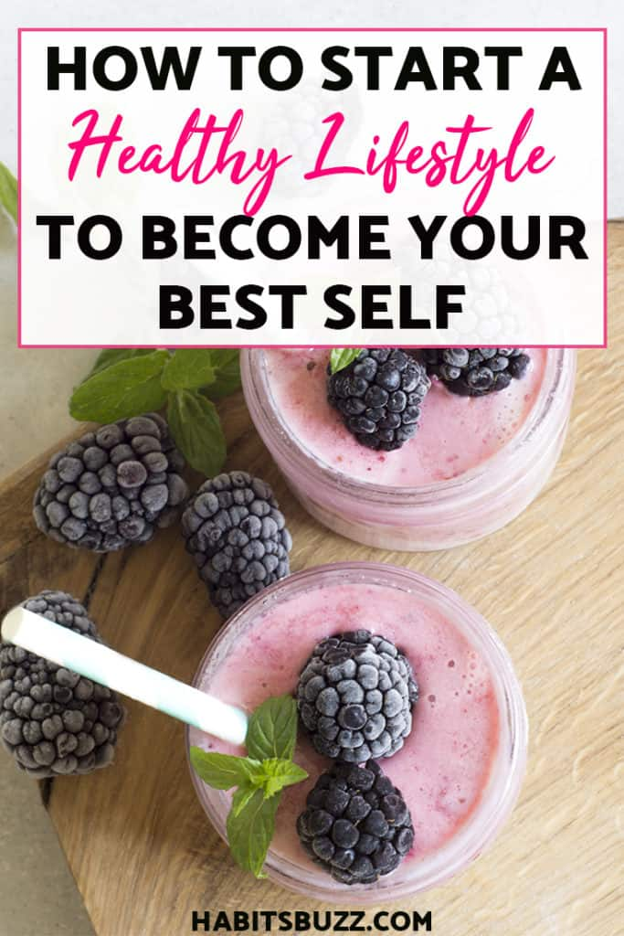 How to start a healthy lifestyle? This article has tips on healthy living that will help you become your best self.