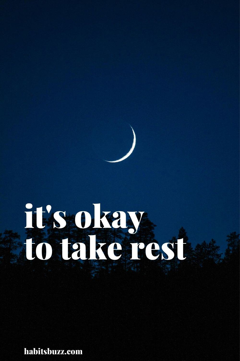 it's okay to take rest -mantras to get through bad times in life