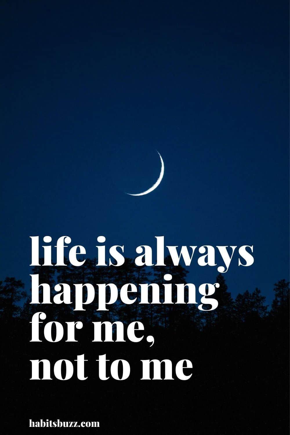 life is always happening for me, not to me - mantras to get through bad days in life