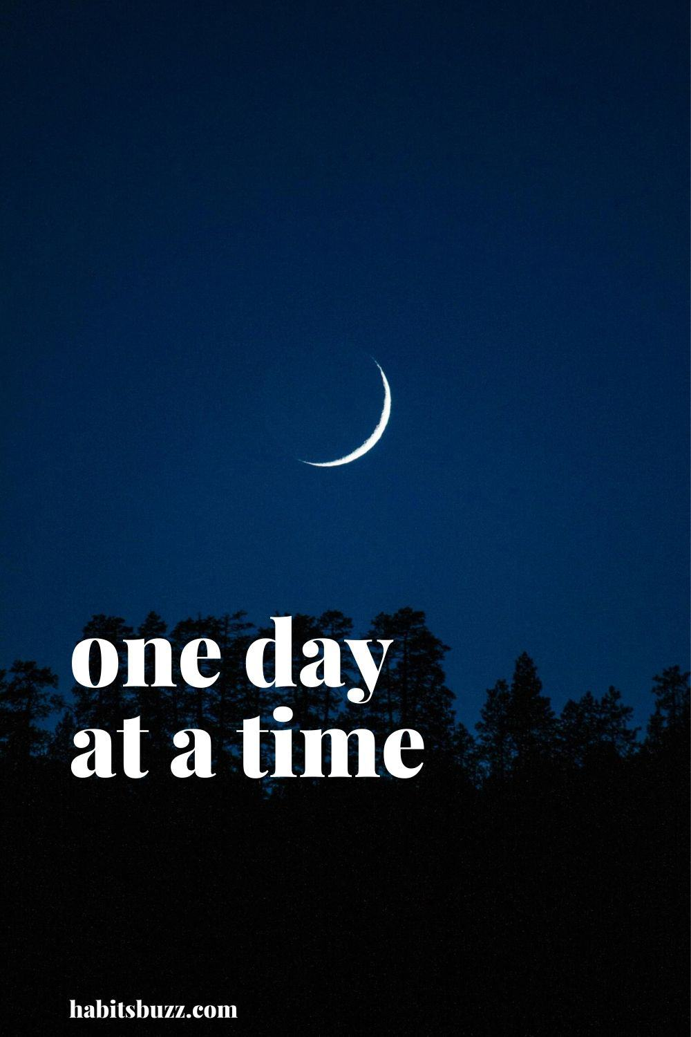 one day at a time - mantras to get through bad times in life