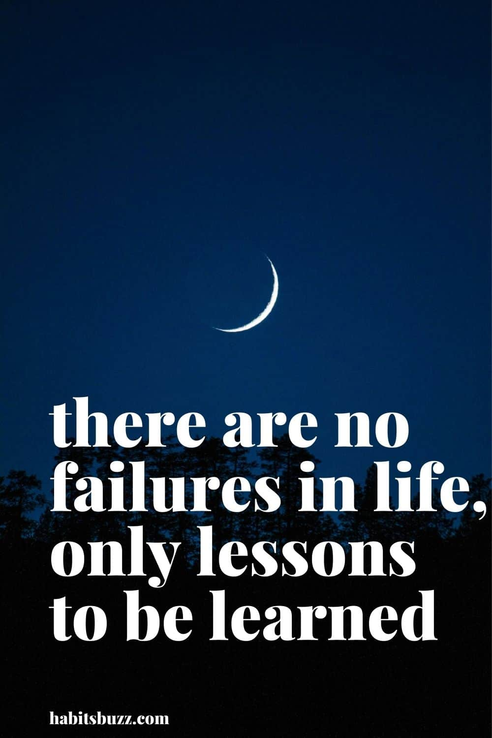 there are no failures in life, only lessons to be learned - mantras to get through bad days in life