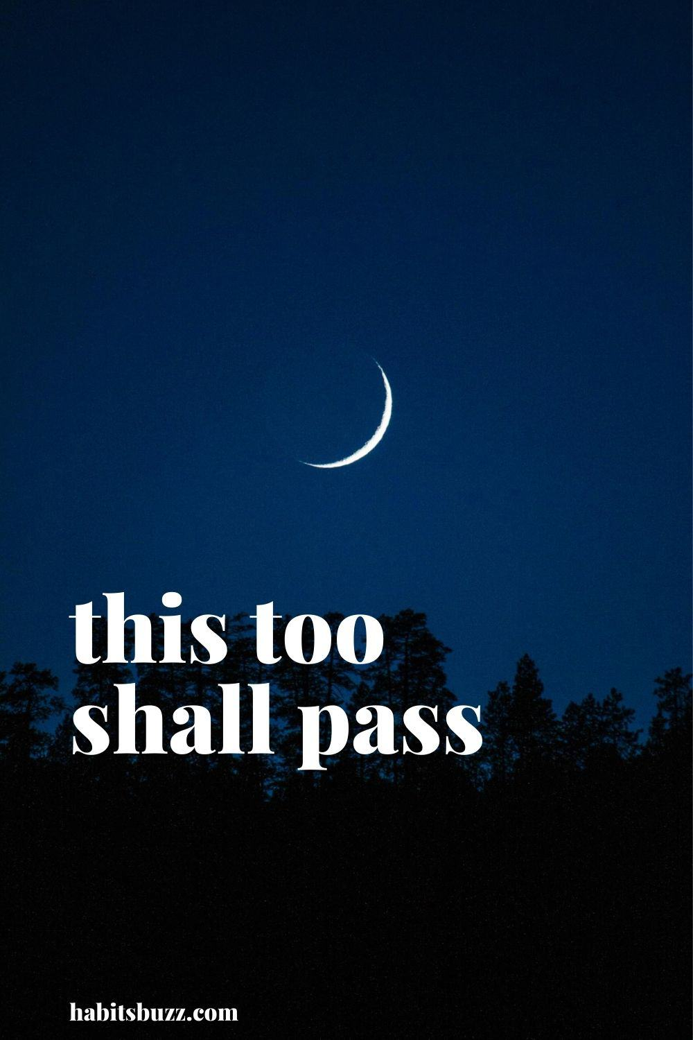 this too shall pass - mantras to get through bad days in life