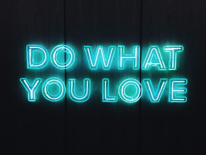 do what you love - how to start loving yourself more